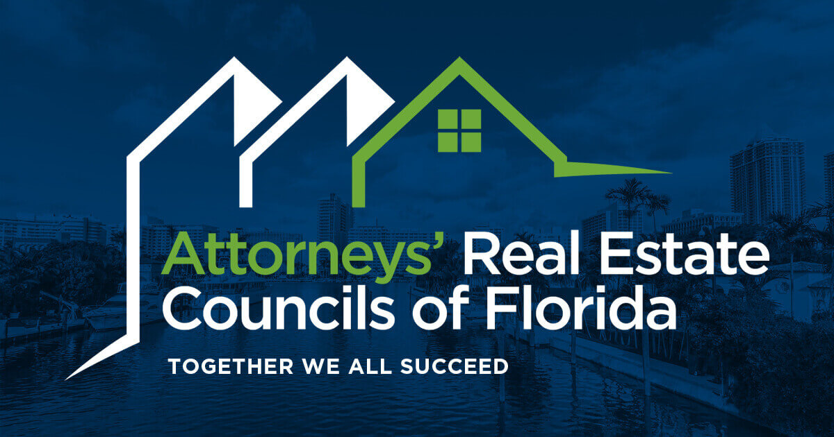 North Florida Association of Real Estate Attorneys Member Meeting